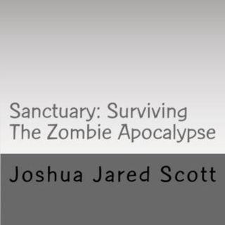 Sanctuary: Surviving The Zombie Apocalyp