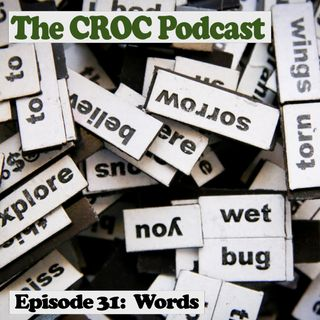 Ep31: Words