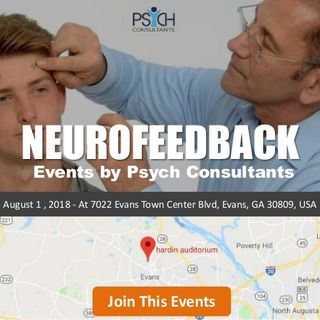 Neurofeedback events by Psych Consultants, On August 1, at Evans, GA