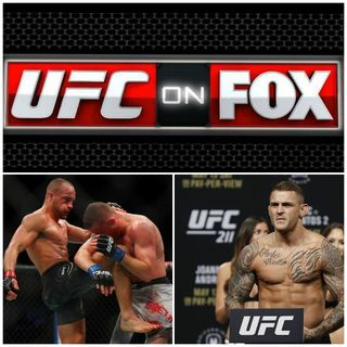 Episode 52: UFC on Fox: Alvarez vs. Poirier 2