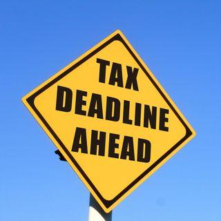 Tax Deadlines & Other Money Matters