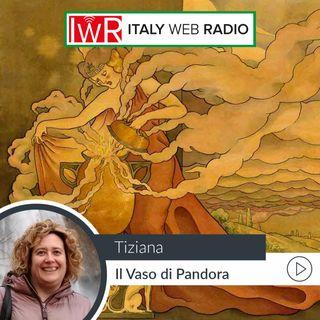 Il vaso di Pandora con Tiziana La Vitola