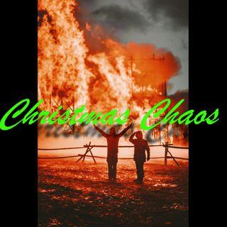 Christmas Chaos  !!!