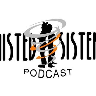 Twisted Sisterz: Don't Get It Twisted