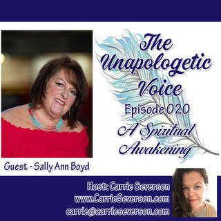 A Spiritual Awakening w/ Sally Ann Boyd | Episode 020