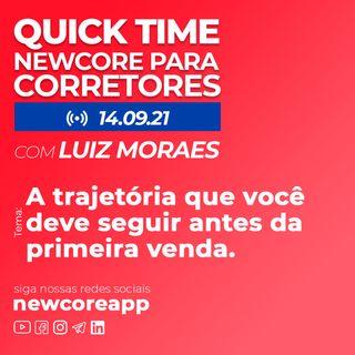 Quick Time - A trajetória que você deve seguir antes da primeira venda