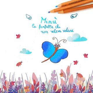 Fiaba Minu la farfalla che non voleva volare - Fiabe della buonanotte