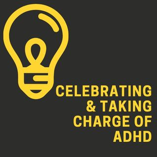 Episode 10:  Celebrating ADHD with Tal Ben Shahar