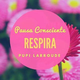 Pausa consciente by Pupi Larroude