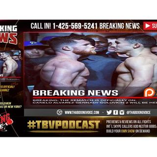 Canelo Alvarez vs Gennady Golovkin 2 OFFICIAL! No Venue Yet? Vegas or New York?