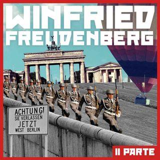 Quella volta che una mongolfiera provò a fuggire verso la libertà // II parte: Il pallone di Winfried