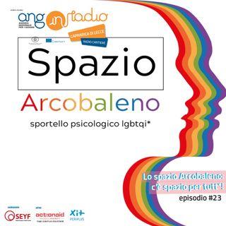 Puglia - Radio Cantiere - #23 Lo spazio Arcobaleno: c'è spazio per tutt*!