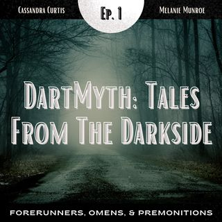 DartMyth Episode 1