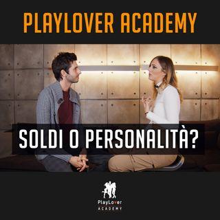 12- Soldi o personalità?