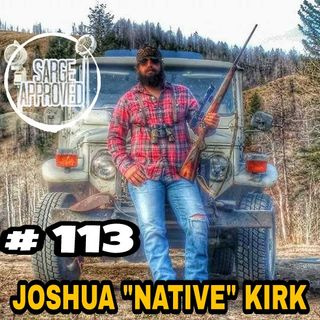 #113 Joshua Native Kirk