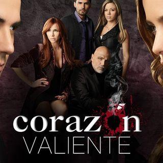 Corazón Valiente, la telenovela que debería ver el mundo
