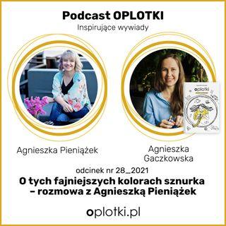 28_2021 Agnieszka Pieniążek o tych fajniejszych kolorach sznurka