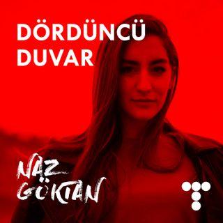 #2 Naz Göktan, Oyunculardan Korkmalı Mıyız, Oyuncunun Duygusu, Türkiye'de Oyuncu Olmak, Bilkent Tiyatro Bölümü