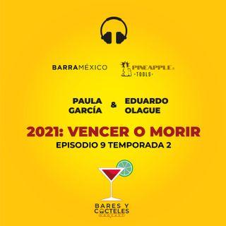 "T02E09: ""Barra México y Pineapple Tools: Coctelería para todos"""