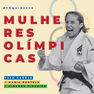 Mulheres Olímpicas, com Maria Portela e Giovana Pinheiro #ep8