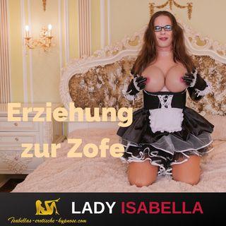 Erziehung zur Zofe - Hörprobe by Lady Isabella