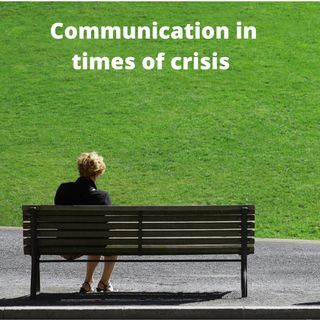 Communication in times of crisis - Audio