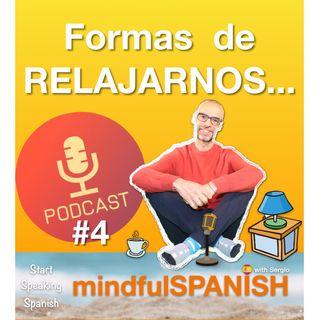 4.- FORMAS DE RELAJARNOS