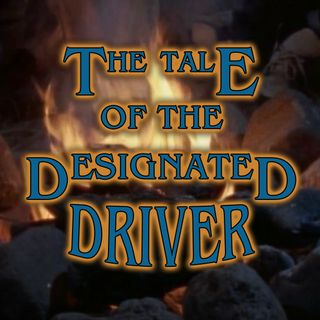 The Tale of the Pinball Wizard or The Tale of the Designated Driver