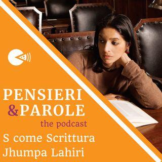 28 - S come scrittura - Jhumpa Lahiri