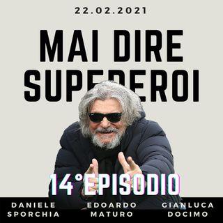 MAI DIRE SUPEREROI - 15° EPISODIO