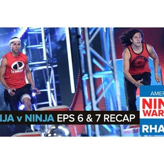 American Ninja Warrior: Ninja vs. Ninja Episodes 6 & 7 Recap