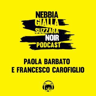 Paola Barbato e Francesco Carofiglio