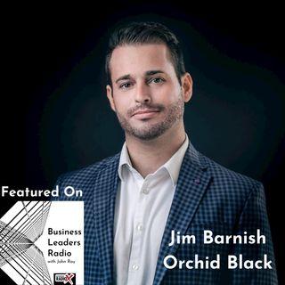 Jim Barnish, Orchid Black