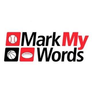 EP 7: Mark My Words