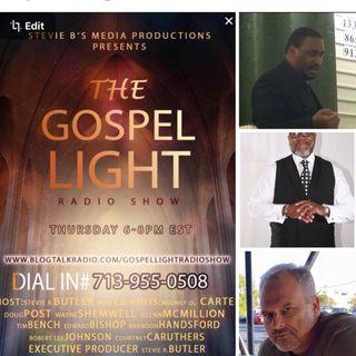 The Gospel Light Radio Show - (Episode 83)