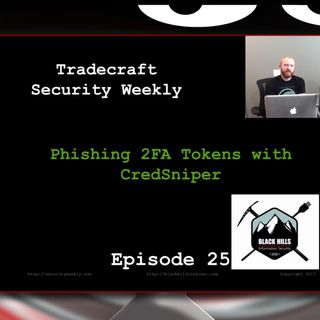 Phishing 2FA Tokens with CredSniper - Tradecraft Security Weekly #25