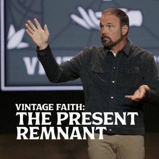 Romans #23 - Vintage Faith: The Past Remnant