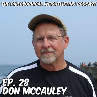 Episode 28 ft. Coach Don McCauley - An In-depth Look at Don's Coaching Philosophy