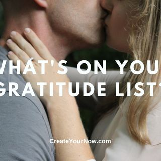2128 What's On Your Gratitude List?