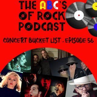 Concert Bucket List -  Episode 56