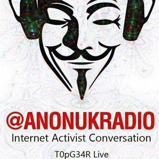 #t0pg3arliv3 @AnonUKRadio - The Last Hurrah!!!