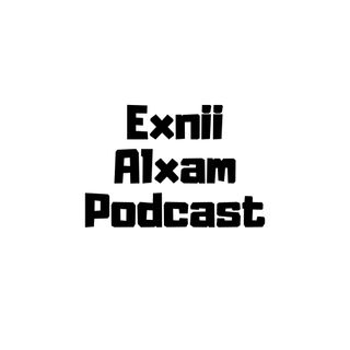 Exnii Alxam S1Ep9- International relations