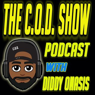 THE COD SHOW EPISODE 20: THE REAL KINGISH