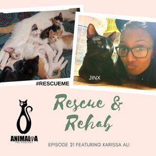 ANIMALIA 21 - Rescue and Rehab - 12Apr21