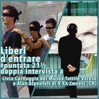LdE - S01E21½ - EXTRA - Dal MUSEO TATTILE VARESE al LAC di Lugano