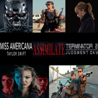 Week 149: (Miss Americana (2020), Assimilate (2019), Terminator 2: Judgment Day (1991))