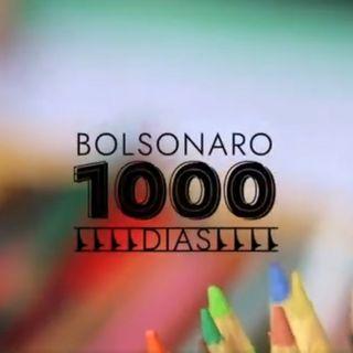 Bolsonaro 1000 dias