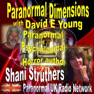Paranormal Dimensions - Shani Struthers: Paranormal Author - 10/18/2021