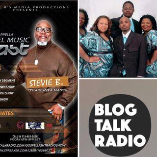 Stevie B's Acappella Gospel Music Blast - (Episode 94)