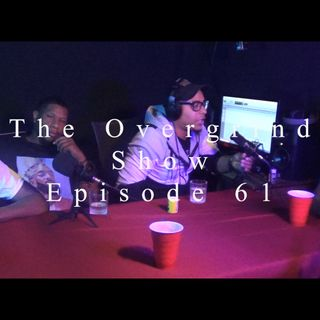 The Overgrind Show Ep.61 (Logik Divine x Showstoppa)